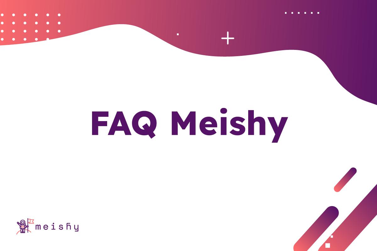 preguntas frecuentes meishy