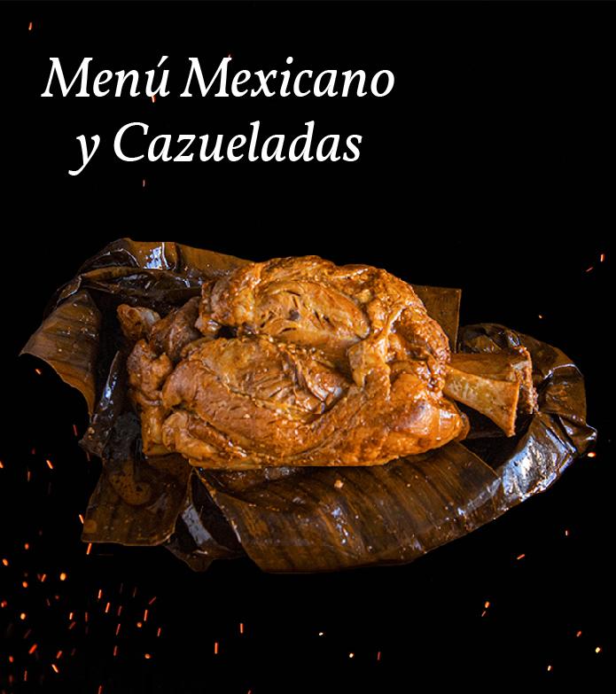 Menú Mexicano y Cazuelas